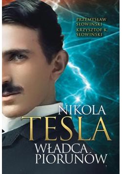 Biografia Nikola Tesla Władca piorunów