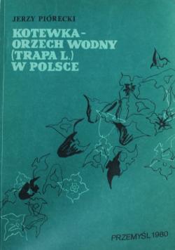 Kotewka orzech wodny w Polsce