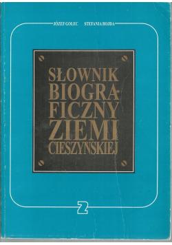 Słownik Biograficzny Ziemi Cieszyńskiej 2