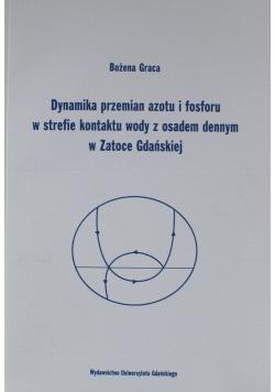 Dynamika przemian azotu i fosforu w strefie kontaktu wody z osadem dennym w zatoce Gdańskiej