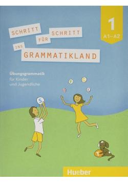 Schritt fur Schritt ins Grammatikland 1 A1/A2