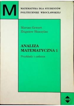 Analiza matematyczna 1 Przykłady i zadania