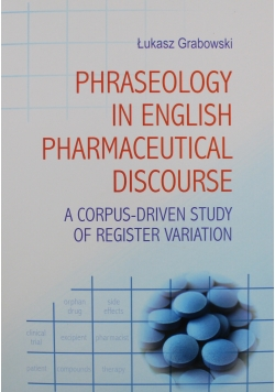 Phraseology in English Pharmaceutical Discourse