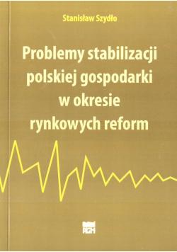 Problemy stabilizacji polskiej gospodarki...