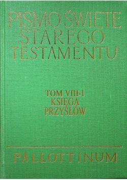 Pismo Święte Starego Testamentu Tom VIII 1 Księga Przysłów