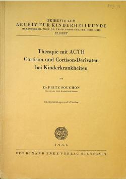 Therapie mit ACTH Cortison und ortison Derivaten bei Kinderkrankheiten