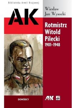 Rotmistrz Witold Pilecki 1901 - 1948