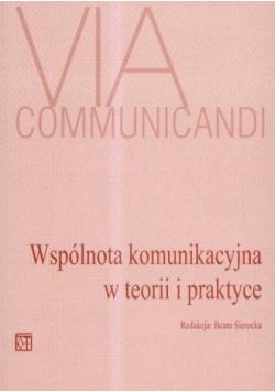 Wspólnota komunikacyjna w teorii i praktyce