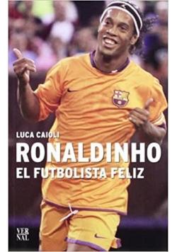Ronaldinho el futbolista feliz + płyta DVD