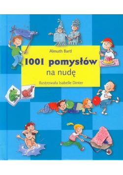 1001 pomysłów na nudę