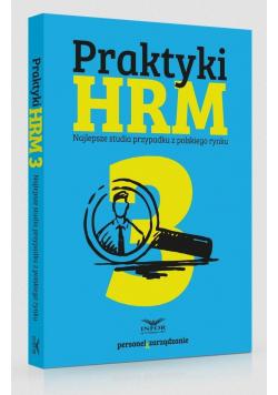 Praktyki HRM 3. Najlepsze studia przypadku...