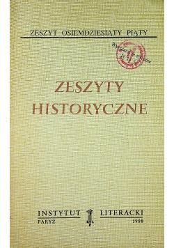 Zeszyty historyczne zeszyt osiemdziesiąty piąty