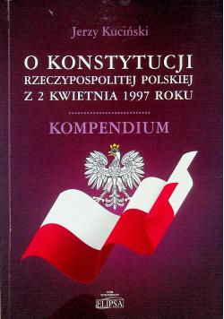O Konstytucji Rzeczypospolitej Polskiej z 2 kwietnia 1997 roku