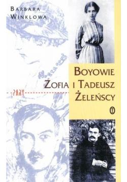 Boyowie Zofia i Tadeusz Żeleńscy