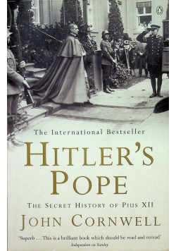 Hitlers pope The secret History of Pius XII
