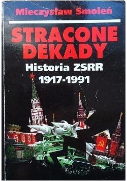 Stracone dekady Historia ZSRR 1917  1991