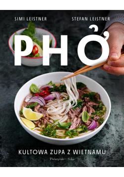 Pho. Kultowa zupa z Wietnamu