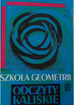Szkoła Geometrii Odczyty Kaliskie