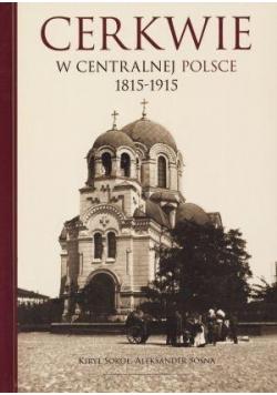 Cerkwie w centralnej Polsce 1815 -  1915