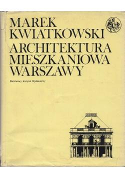 Architektura mieszkaniowa Warszawy