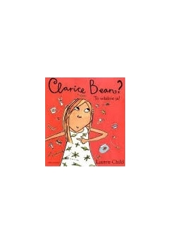 Clarice Bean  To właśnie ja