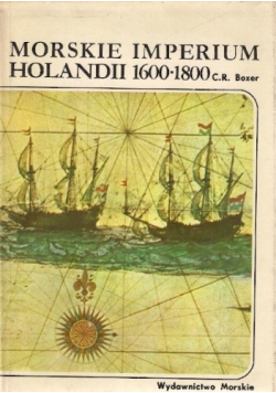 Morskie imperium Holandii 1600 1800