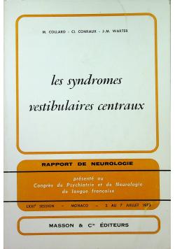 Les syndromes vestibulaires centraux