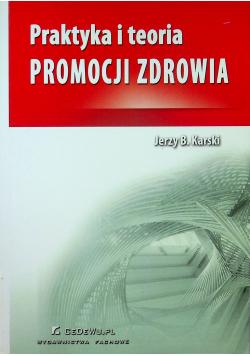 Praktyka i teoria promocji zdrowia