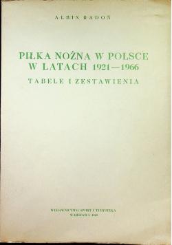 Piłka nożna w Polsce w latach 1921 - 1966
