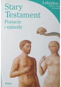 Stary Testament Postacie i epizody