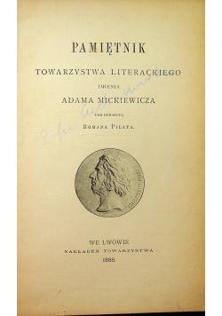 Pamiętnik Towarzystwa Literackiego imienia Adama Mickiewicza 1888