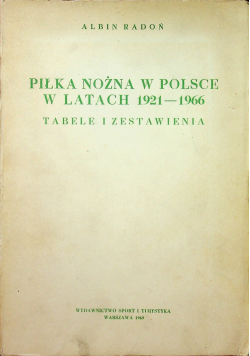 Piłka nożna w Polsce w latach 1921 1966