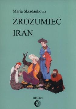 Zrozumieć Iran