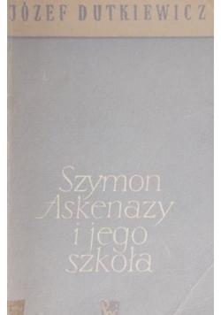 Szymon Askenazy i jego szkoła