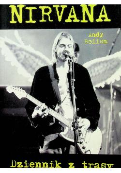 Nirvana Dziennik z trasy