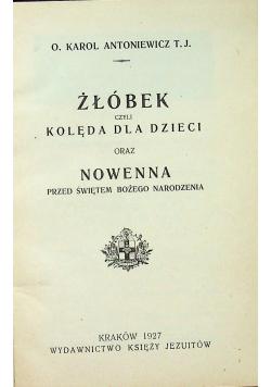 Żłóbek czyli kolęda dla dzieci  1927r