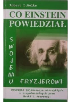 Co Einstein powiedział swojemu fryzjerowi