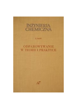 Odparowywanie w teorii i praktyce