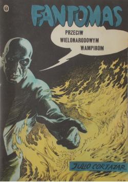 Fantomas przeciw wielonarodowym wampirom