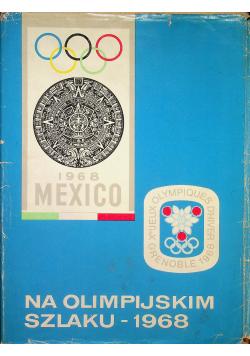 Na olimpijskim szlaku 1968