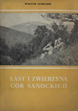 Lasy i zwierzyna Gór Sanockich