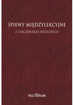 Śpiewy międzylekcyjne z Lekcjonarza Mszalnego