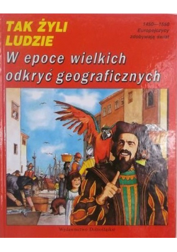 W epoce wielkich odkryć geograficznych