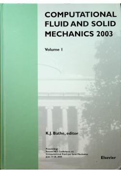 Computational fluid and solid mechanics 2003 Volume 1