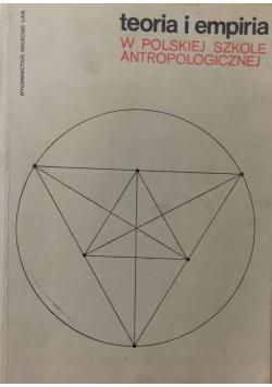 Teoria empiria w polskiej szkole antropologicznej
