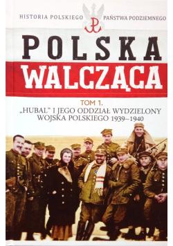 Polska walcząca tom 1