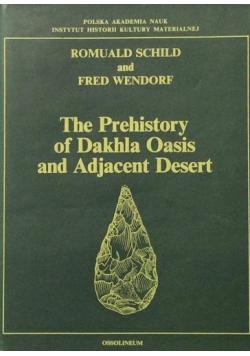 The Prehistory of Dakhla Oasis and Adjacent Desert