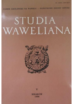 Studia waweliana V