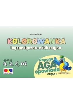 Kolorowanka Papuga Aga opowiada cz.1 - Ś, Ź, Ć, DŹ
