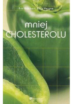 Mniej Cholesterolu